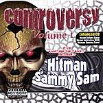 Sammy Sam Controversy