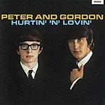 Peter & Gordon Hurtin' 'N' Lovin'