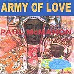Paul McMahon Army Of Love