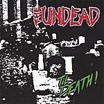 Undead Til' Death!