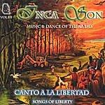 Inca Son (Volume #3) Cantos A La Libertad (Songs Of Liberty)
