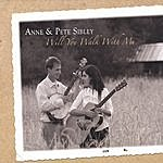 Anne & Pete Sibley Will You Walk With Me