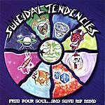 Suicidal Tendencies Free Your Soul...and Save My Mind