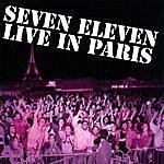 Seven Eleven Live In Paris