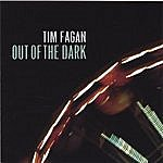 Tim Fagan Out Of The Dark
