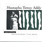 Mustapha Tettey Addy Come And Drum