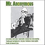 Mr. Anonymous Mr. Anonymous (Digital)