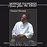 Madjid Khaladj Iranian Percussions