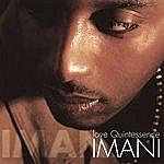 Imani Love Quintessence