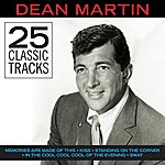 Dean Martin Classic Tracks