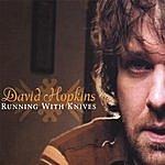 David Hopkins Running With Knives