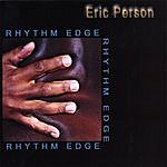 Eric Person Rhythm Edge