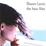 Sharon Lewis The Hour Lilies