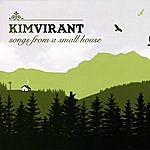 Kim Virant Songs From A Small House
