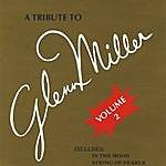 The Modernaires A Tribute To Glenn Miller Volume 2