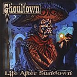 Ghoultown Life After Sundown