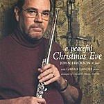 John Erickson A Peaceful Christmas Eve