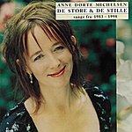Anne Dorte Michelsen De Store Og De Stille (Sange Fra 1983-1998)