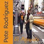 Pete 'El Conde' Rodríguez El Alquimista/The Alchemist