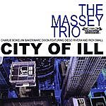 Massey City Of Ill, Vol. Two