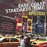 East Coast Standards Time Impressions