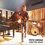 Pete Droge Under The Waves