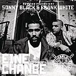 Sonny Black Eine Chance/Zu Gangsta (2-Track Single)