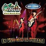 Los Cuates De Sinaloa En Vivo Con La Plebada (Live)