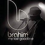 Brahim My Last Goodbye (Guitar Version)