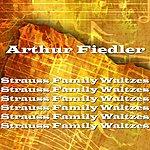 Arthur Fiedler Strauss Family Waltzes