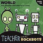 Teacher & The Rockbots World