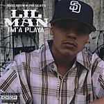 Lil' Man Im' A Playa (Parental Advisory)