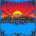 Tribal Seeds The Harvest