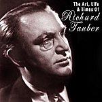 Richard Tauber The Art, Life And Times Of Richard Tauber