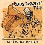 Carlos Franzetti Live In Buenos Aires
