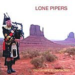 Gordon Walker Lone Pipers: Monument To Perfection
