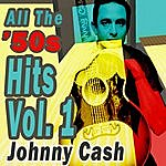 Johnny Cash All The '50s Hits Vol. 1