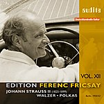 Ferenc Fricsay Ferenc Fricsay Conducts Johann Strauss: Waltzes & Polkas