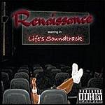 Renaissance Life's Soundtrack (Parental Advisory)