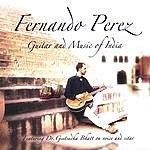 Fernando Perez Guitar & Music Of India