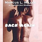 Marcus L. Miller Back Again