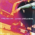 Meg Lee Chin Junkies And Snakes