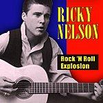 Rick Nelson Rock 'n Roll Explosion
