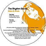 The Rhythm Slaves Make It Work