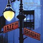 Jack Jezzro Jazz On Broadway