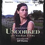 Jeff Danna Uncorked Motion Picture Soundtrack