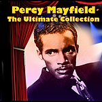 Percy Mayfield The Ultimate Collection