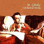 Evgeny Svetlanov Mikhail Glinka. Orchestral Works.