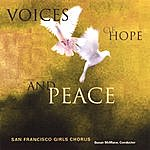 San Francisco Girls Chorus Voices Of Hope And Peace