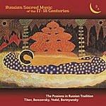 Vladislav Chernushenko Russian Sacred Music Of The 17 - 18 Centuries.